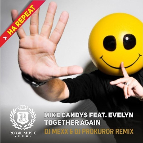 Mike Candys feat. Evelyn - Together Again (DJ Mexx & DJ Prokuror Radio Remix) (DJ Mexx & DJ Prokuror Radio Remix)