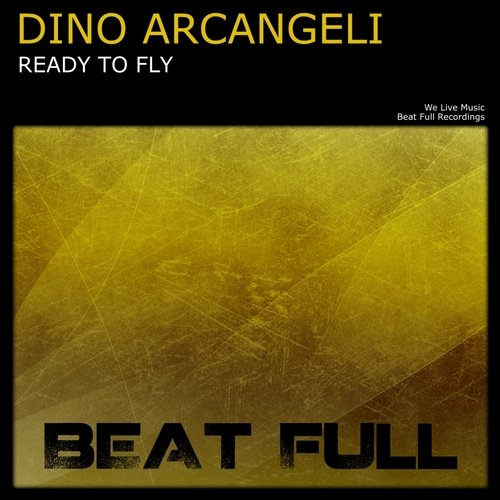 Dino Arcangeli - Ready To Fly (Original mix)