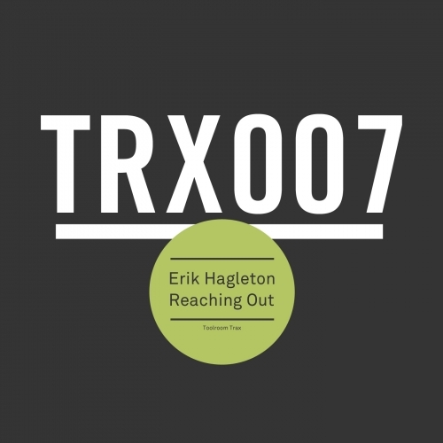 Erik Hagleton - Reaching Out (Original Mix)