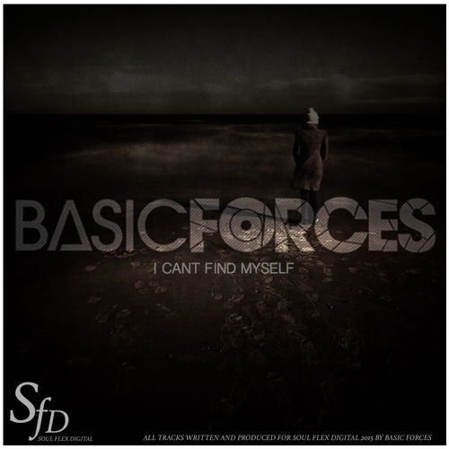 Basic Forces - Can´t Find Myself (Original mix)
