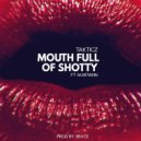 Takticz Ft. Maryann - Mouth Full Of Shotty (Prod. by Sbvce)
