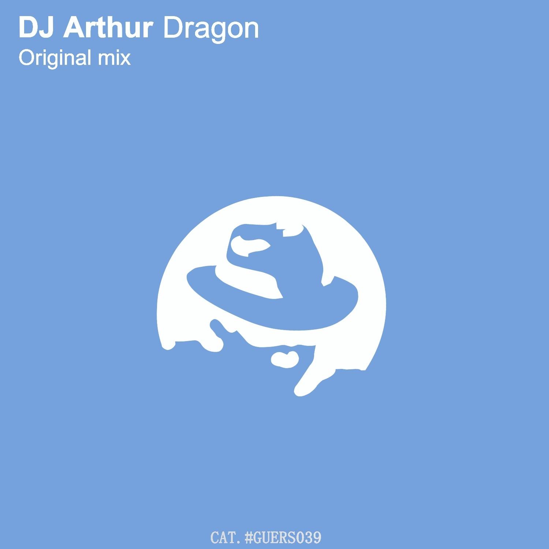 DJ Arthur - Dragon (Original Mix)