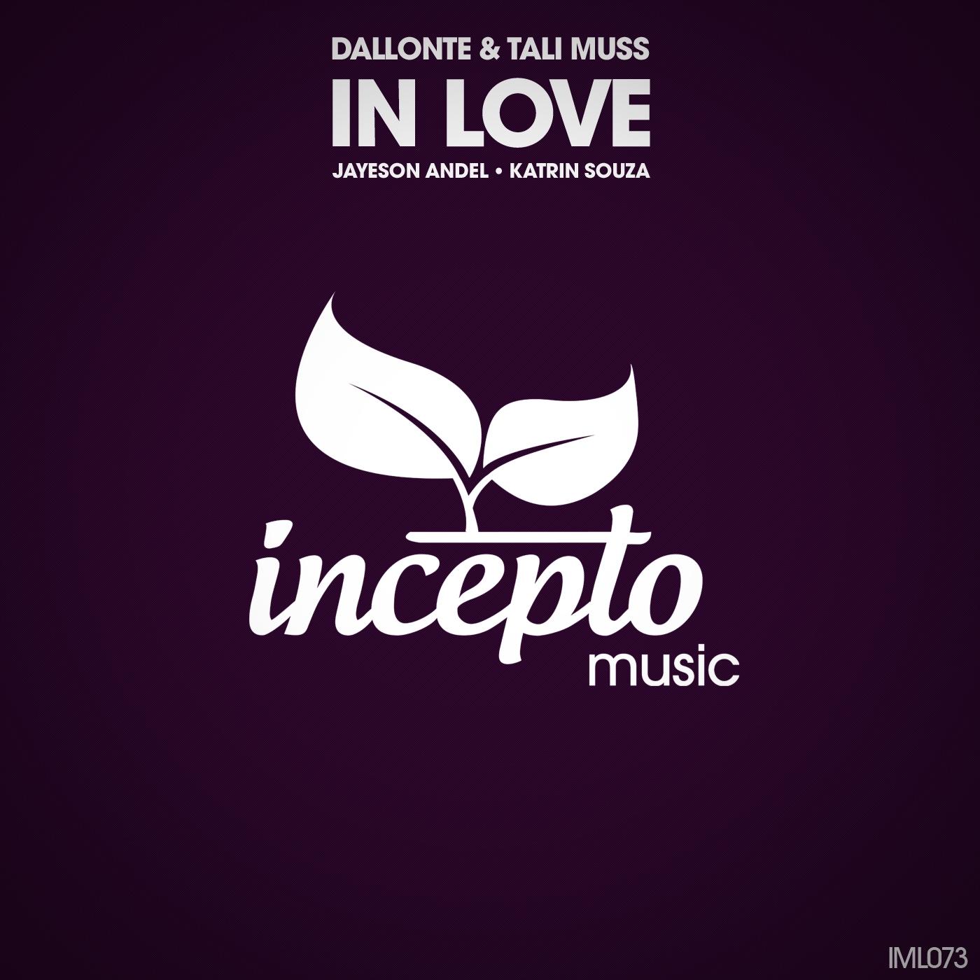 Dallonte & Tali Muss - In Love (Katrin Souza Remix)