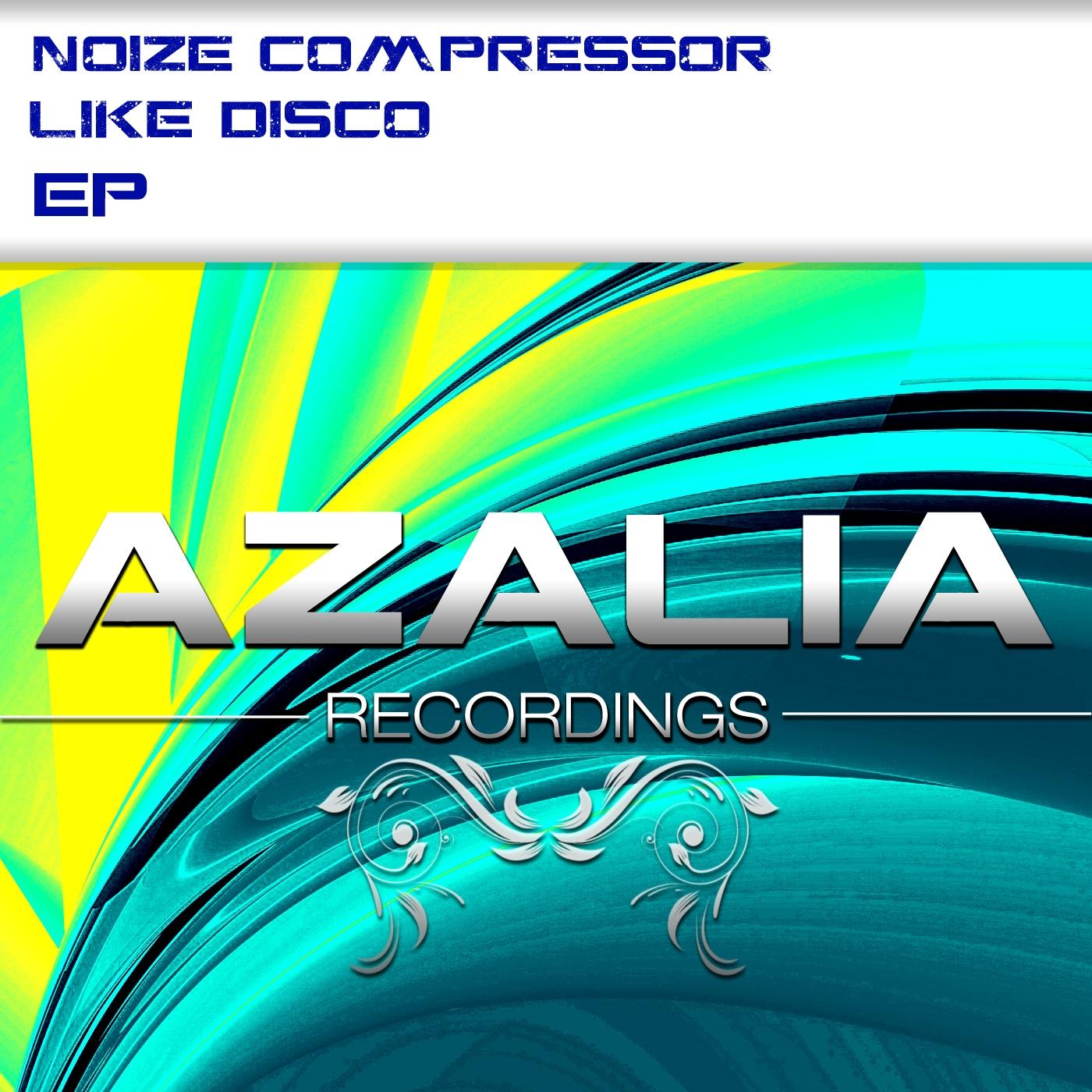 Noize Compressor - Like Disco (Original Mix)