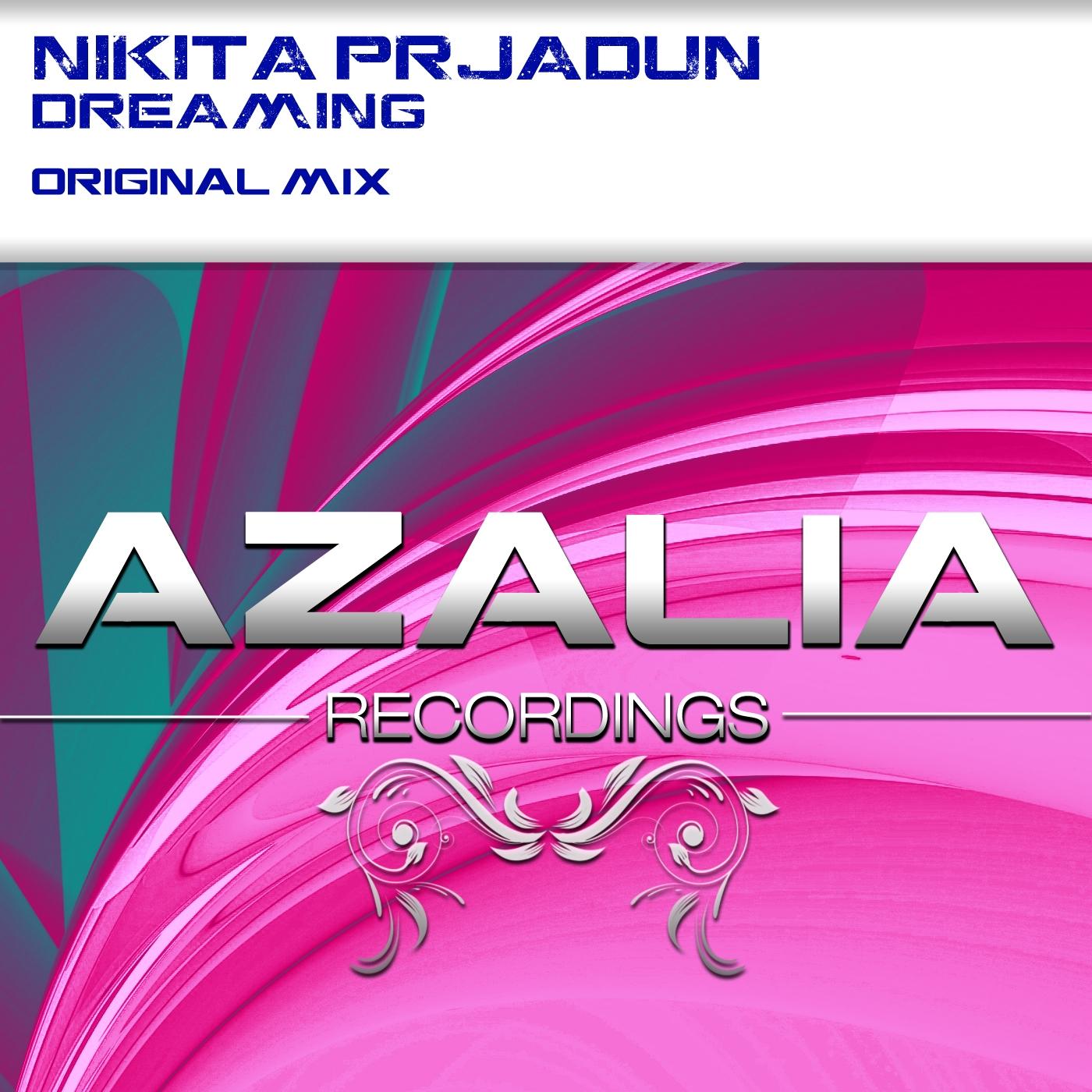 Nikita Prjadun - Dreaming (Original Mix)