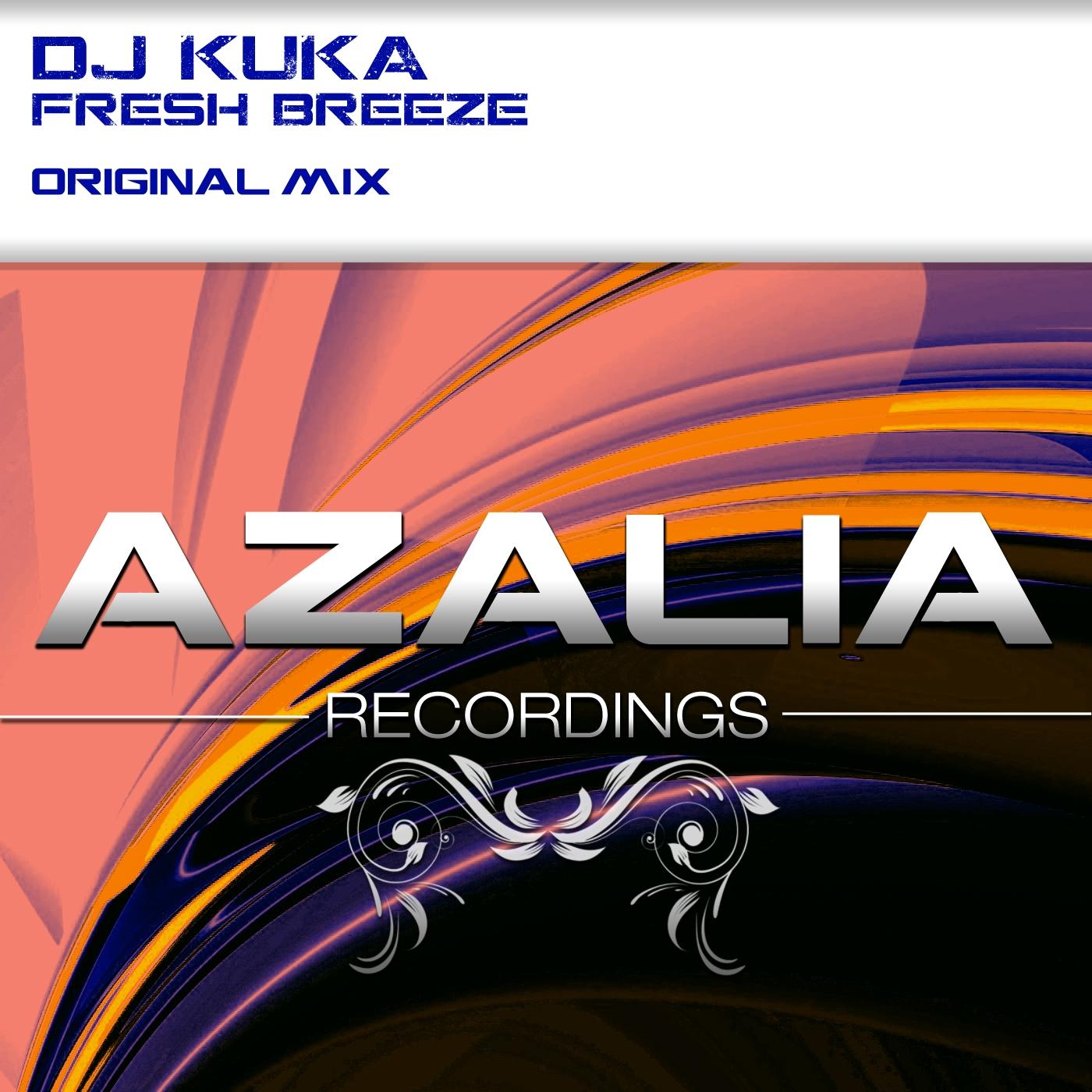 Dj Kuka - Fresh Breeze (Original Mix)