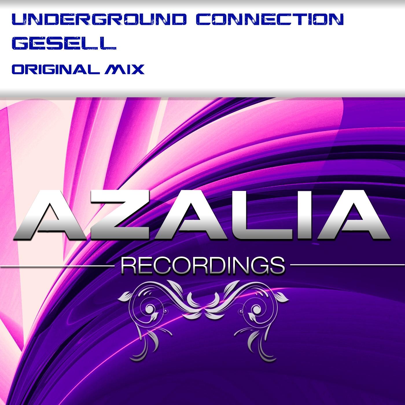Underground Connection - Gesell (Original Mix)