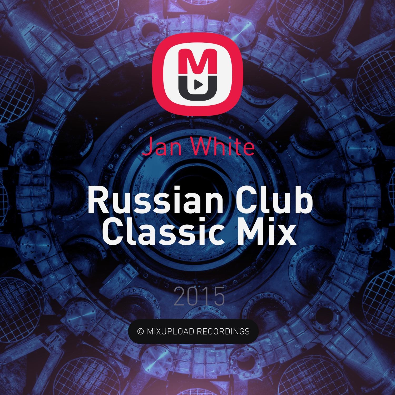 Jan White - Russian Club Classic Mix ()