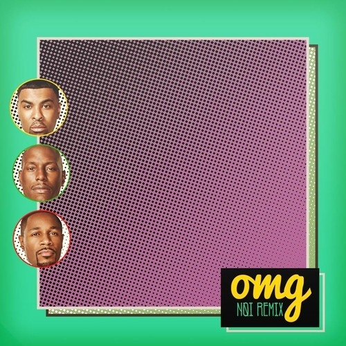 TGT - OMG (Noï Remix)