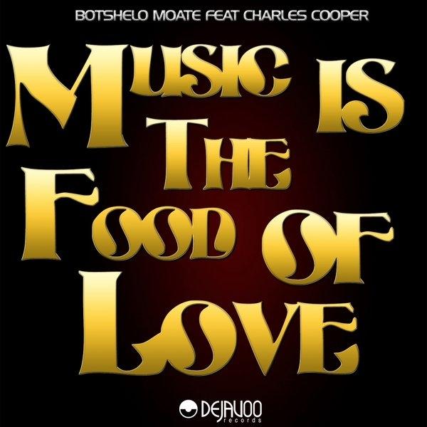 Botshelo Moate, Charles Cooper - Music Is The Food Of Love (Roberto Albini Luxury Vocal Mix)