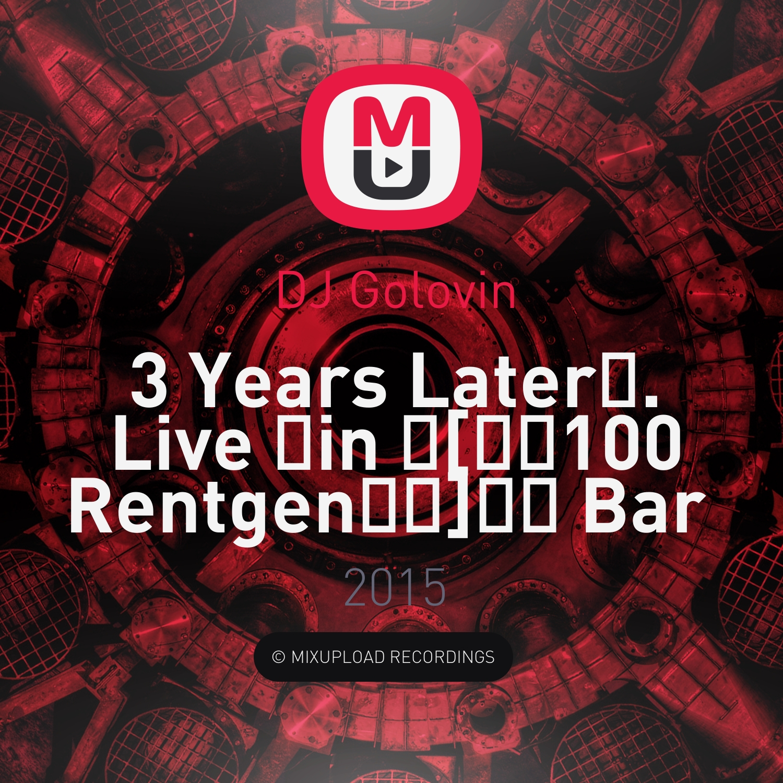 DJ Golovin - 3 Years Later. Live in  Bar 87BPM.RU (mix)