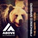 Francesco Sambero - The Bear Theme (Peakxperience Remix)