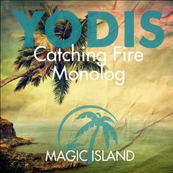 Yodis feat. Christina Maria - Catching Fire (Dub Mix)