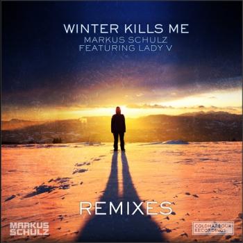Markus Schulz & Lady V - Winter Kills Me (Solis & Sean Truby Remix)