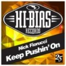 Nick Fiorucci - Keep Pushin\' On (Original Mix)