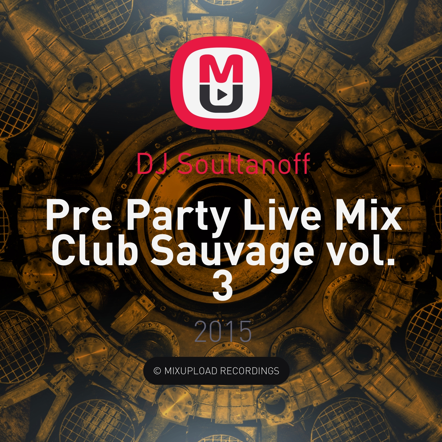DJ Soultanoff - Pre Party Live Mix Club Sauvage vol. 3 (21.02.2015)