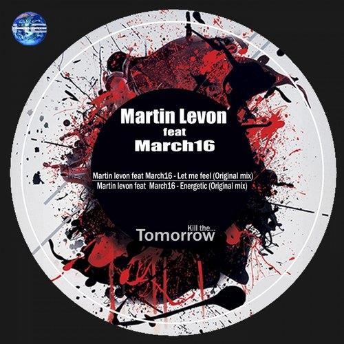 Martin Levon feat March16 - Let me feel (Original mix)