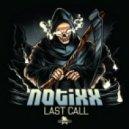 Notixx - Last Call (Original mix)