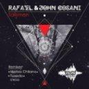Rafa\'EL, John Cosani - Talisman (Tuxedo Peaceful Remix)