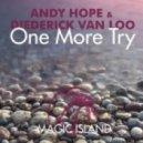 Andy Hope & Diederick van Loo - One More Try (Original Mix)