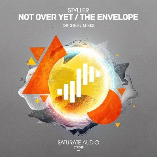Styller - Not Over Yet (Original Mix)