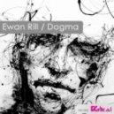 Ewan Rill - Dogma (Original Mix)