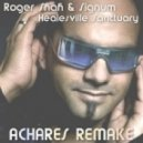 Roger Shah & Signum - Healesville Sanctuary (ACHARES Remake)