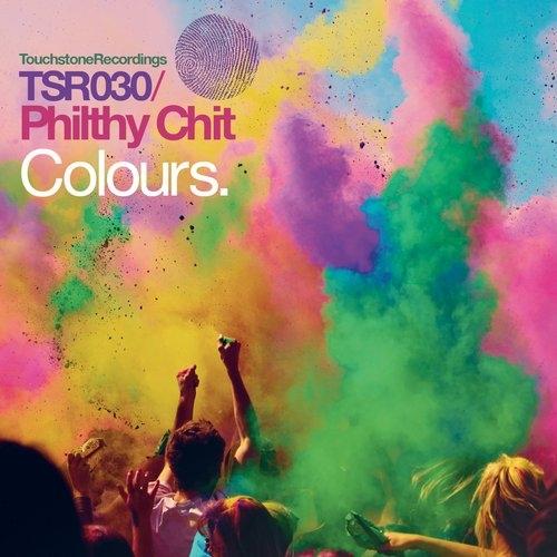 Philthy Chit - Colours (Original Mix)