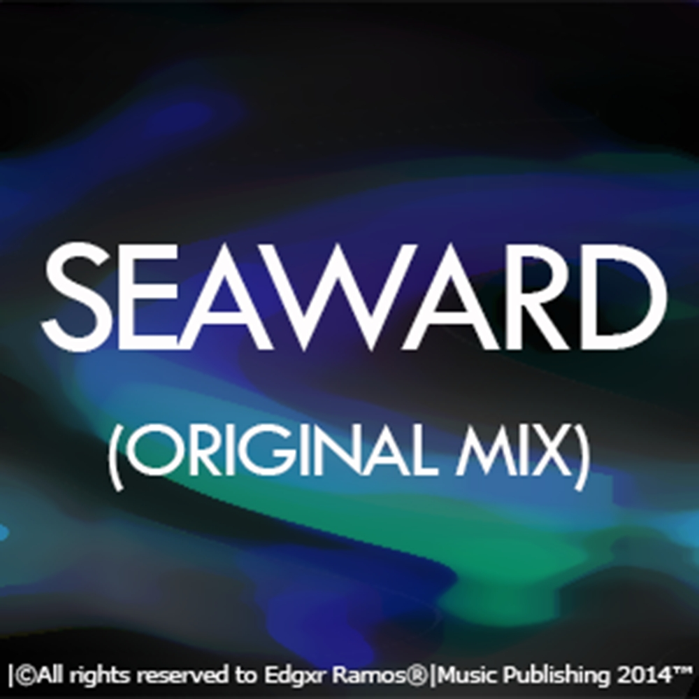 Edgxr Ramos - Seaward (Original Mix)