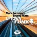 Mark Ronson feat. Bruno Mars - Uptown Funk (Dj S-Nike Remix)