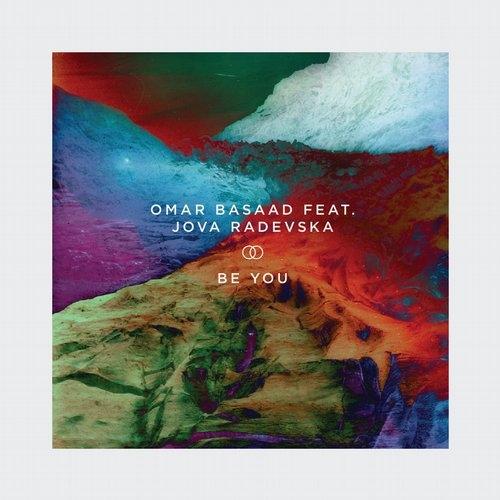Omar Basaad   - Be You Feat. Jova Radevska (Original mix)