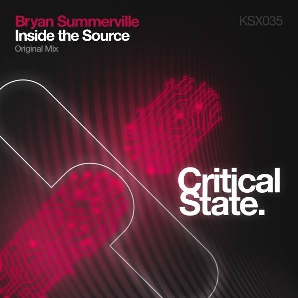 Bryan Summerville - Inside The Source (Original Mix)