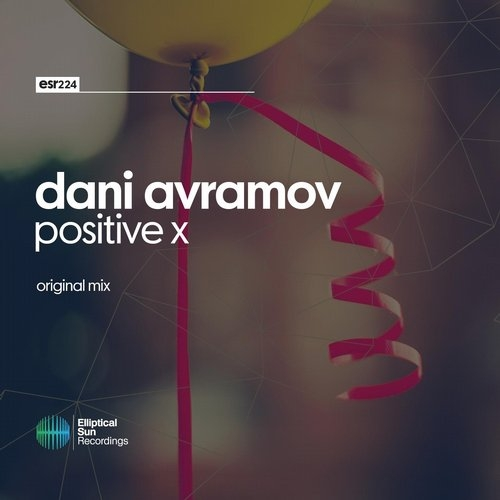 Dani Avramov - Positive X (Original Mix)