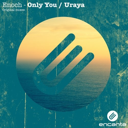 Enoch - Only You (Original Mix)