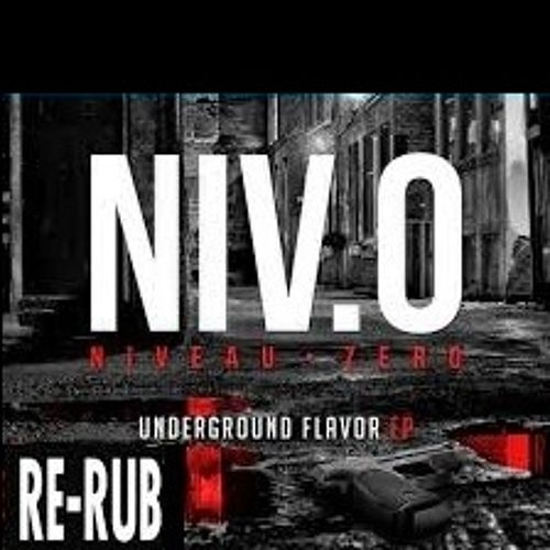Niveau Zero - Underground Flavor (Golden GuN  Re-Rub)