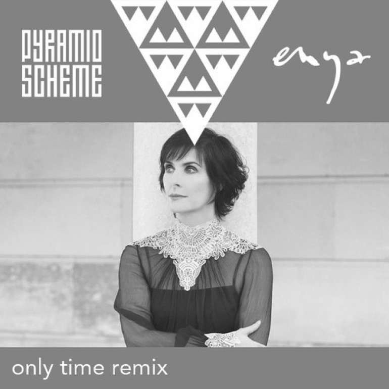 Enya - Only Time (Pyramid Scheme Remix)