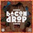 BVNKZ - Bacon Drop (Original Mix)