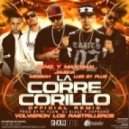JKing y Maximan Ft. Jamsha, Messiah Y Luigi 21 Plus - La Corre Corillo (Official Remix)