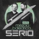 Serio - Mezcla Balearica (Original Mix)