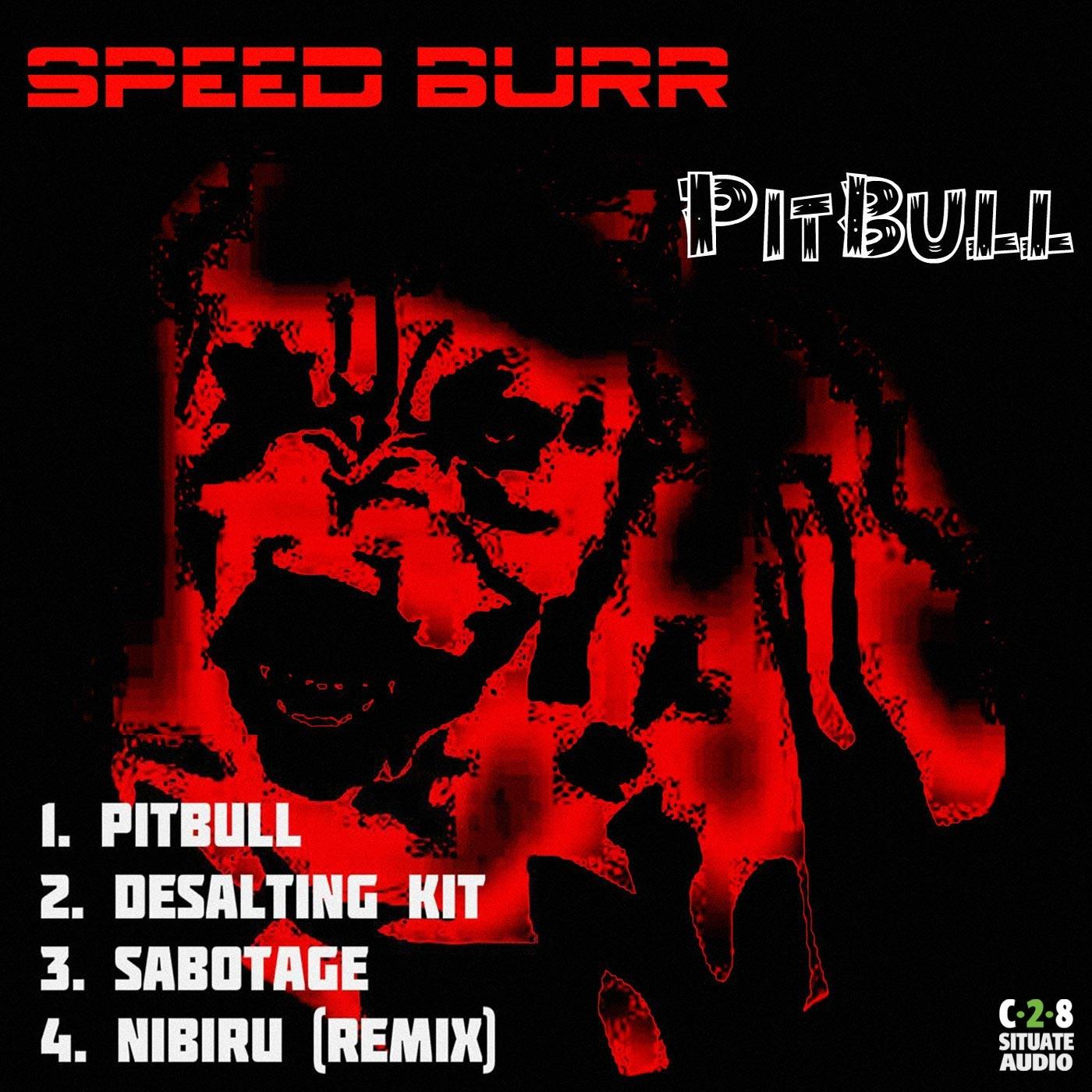 Speed Burr - Pitbull (Original Mix)