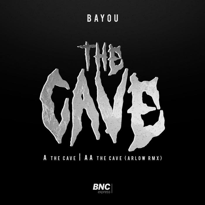 Bayou - The Cave (Arlow Remix)