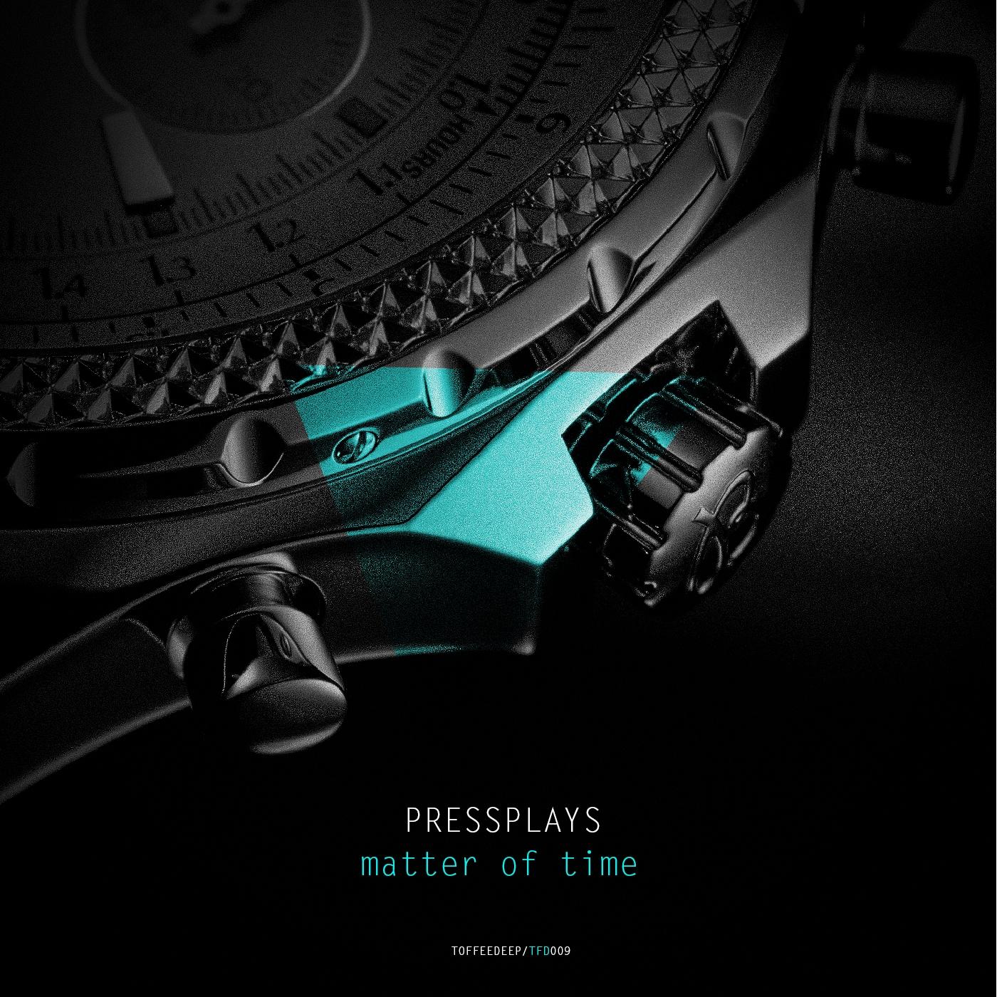 PressPlays - Matter Of Time (Original Mix)