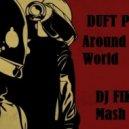 Duft Punk vs. DJ Alex Sprinter  - Around The World (DJ FIKE Mash Up)