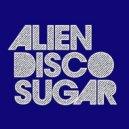 Drizabone - Neighborhood (Alien Disco Sugar\'s Locked To The Bone Edit)