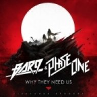 Bar9 & PhaseOne - Why They Need Us (Original mix)