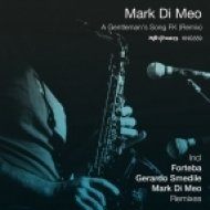 Mark Di Meo - A Gentleman\'s Song FK (Soulful Mix)