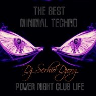 Dj Serhio DJorg - Power Night Club Life (vol.23)
