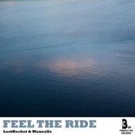 LostRocket & Mausolle - Feel The Ride (Original mix)