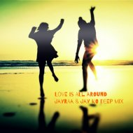 Dj Bobo - Love Is All Around (Jayraa & Jay Ko Deep Mix) (Jayraa & Jay Ko Deep Mix)