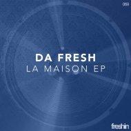 Da Fresh - Don\'t Hide Yourself (Original Mix)